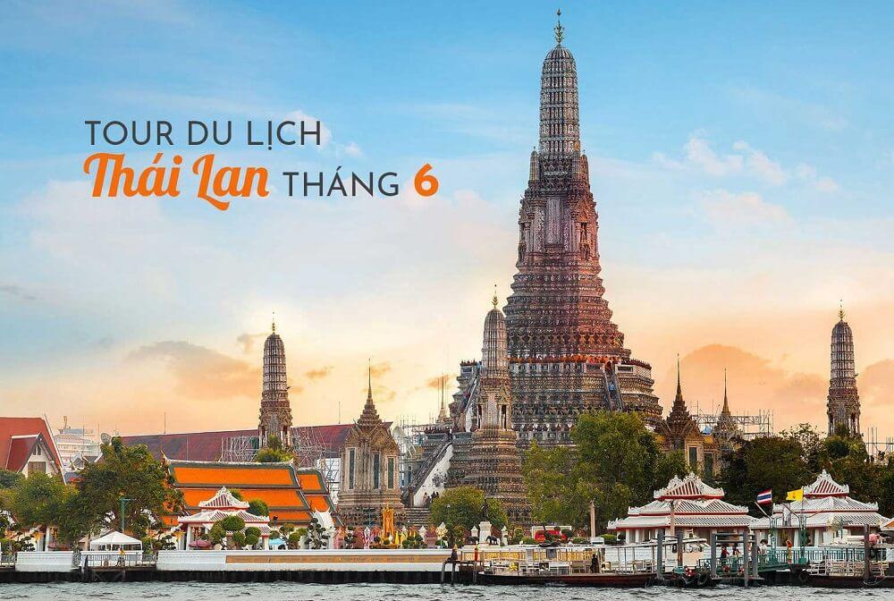 Ưu đãi tour Thái Lan tháng 6